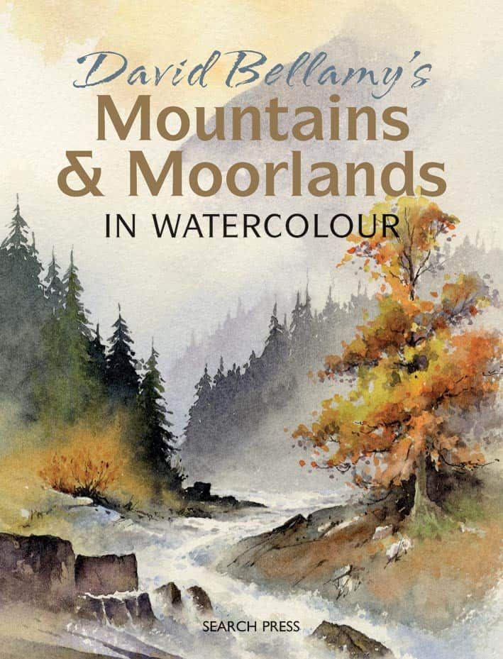 David Bellamy's Mountains and Moorlands in Watercolour