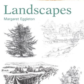 Drawing Masterclass: Landscapes by Margaret Eggleton